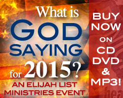 """'Did You Miss """"What Is God Saying For 2015?"""" Buy Now On CD, DVD, or MP3' from the web at 'http://www.images.elijahlist.com/graphx/WIGSF2015cds_250x200.jpg'"""