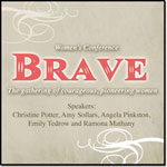 BRAVE  A Women's Conference: